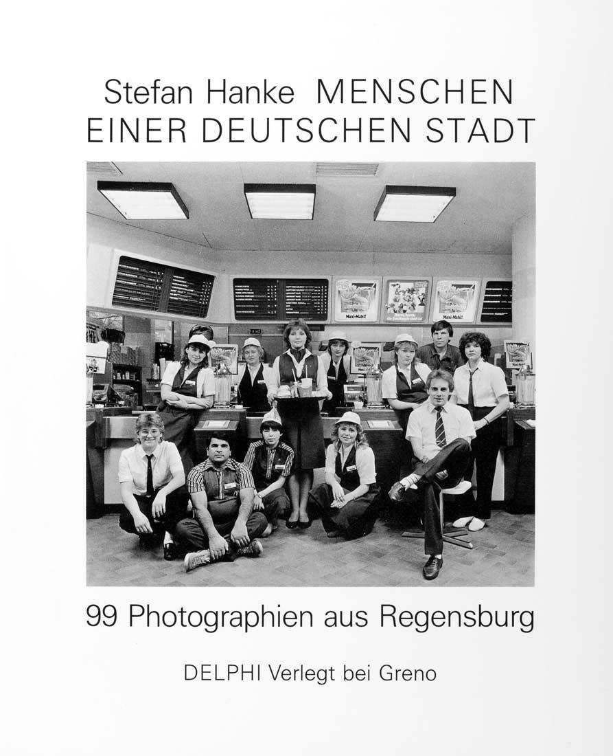 Das Buch 'Menschen einer deutschen Stadt - 99 Photographien aus Regensburg' kann unter Info bestellt werden.